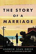 The Story of a Marriage, by Andrew Sean Greer; $14.00